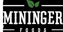 Mininger Foods